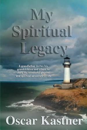 My Spiritual Legacy