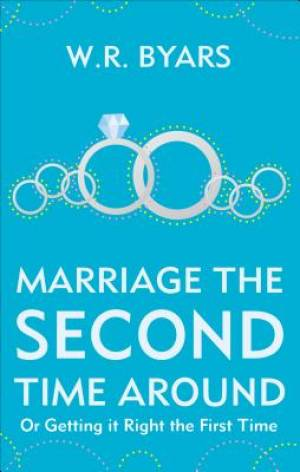 Marriage the Second Time Around