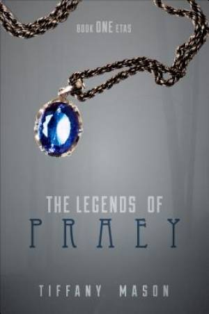 The Legends of Praey