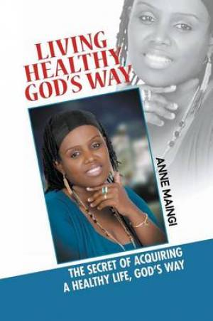 Living Healthy, God's Way