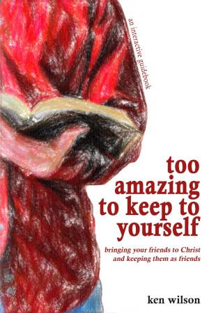 Too Amazing to Keep to Yourself