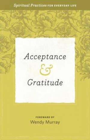 Acceptance & Gratitude