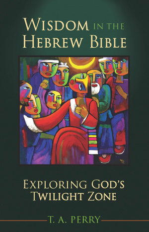 Wisdom in the Hebrew Bible