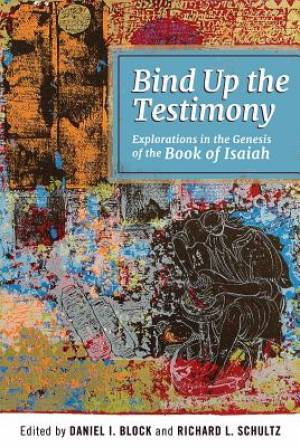 Bind Up the Testimony