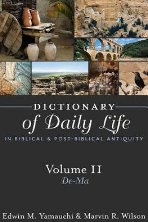 Dictionary of Daily Life in Biblical and Post-Biblical Antiquity De-Ma