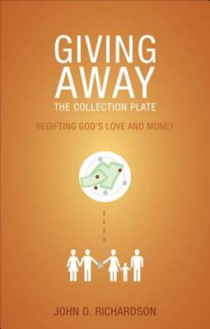 Giving Away the Collection Plate