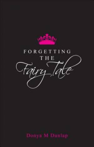 Forgetting the Fairy Tale