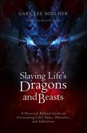 Slaying Life's Dragons and Beasts