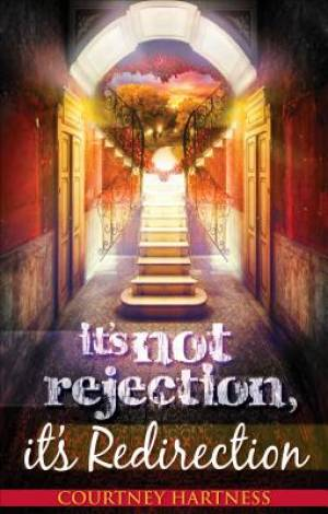 It's Not Rejection, It's Redirection
