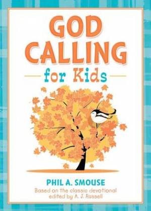 God Calling For Kids