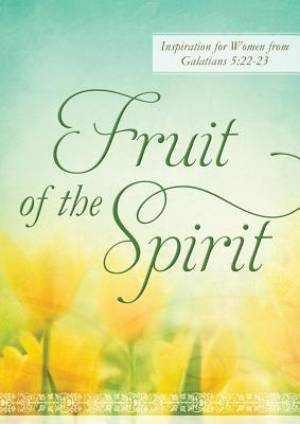 Fruit Of The Spirit [working Title]