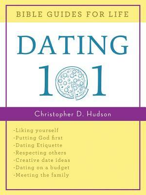 Bible Guides For Life: Dating 101