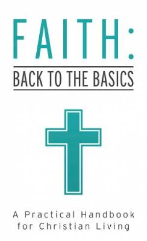 Faith: Back To The Basics