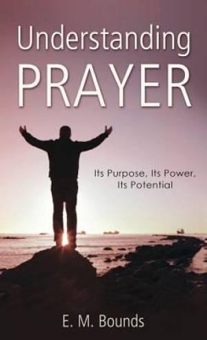 Understanding Prayer