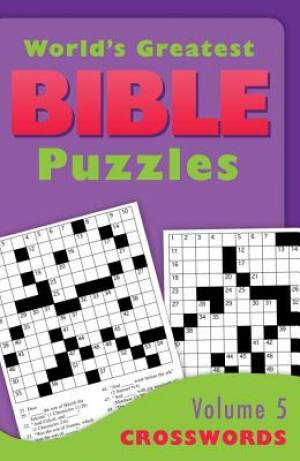 World's Greatest Bible Puzzles--volume 5 (crosswords)