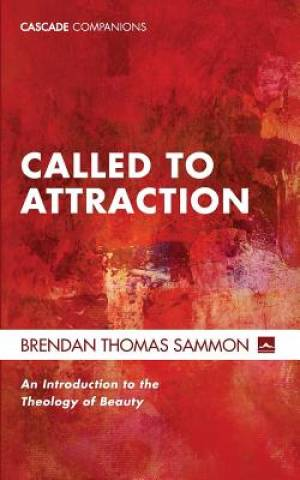 Called to Attraction