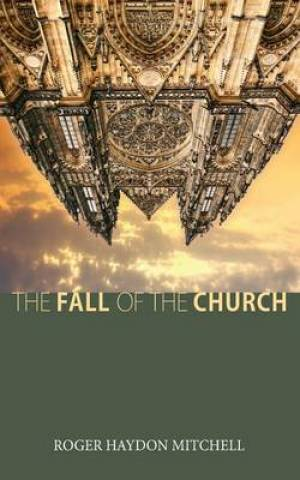 The Fall of the Church