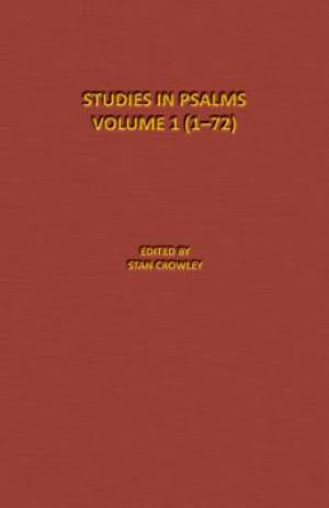 Psalms-Part 1 (1- 72): The Denton-Schertz Commentaries