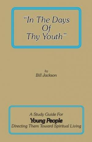In the Days of Thy Youth