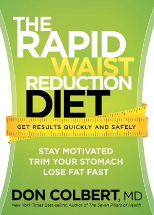 Dr. Colbert's Rapid Waist Reduction Diet