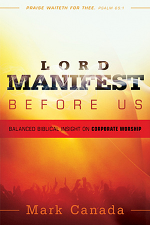 Lord Manifest Before Us