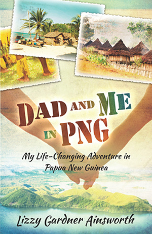 Dad and Me in PNG