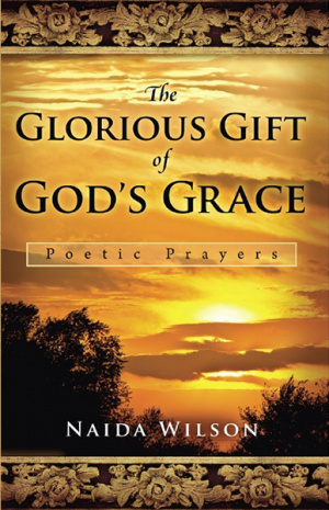 The Glorious Gift of God's Grace