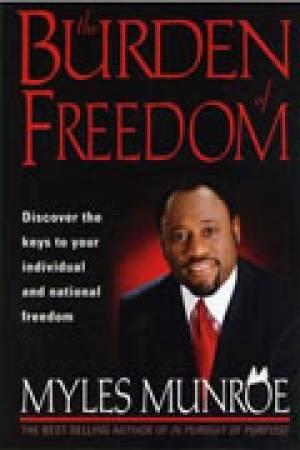 The Burden of Freedom