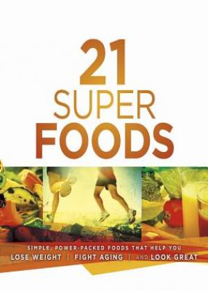 21 Super Foods Paperback Book