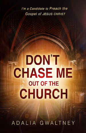 Don't Chase Me Out of the Church