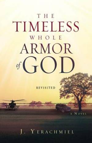 Timeless Whole Armor Of God, The