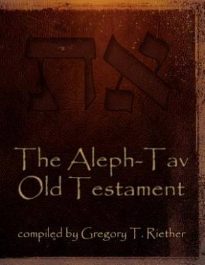 The Aleph-Tav Old Testament