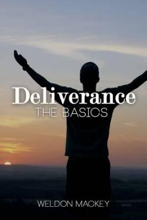 Deliverance - The Basics