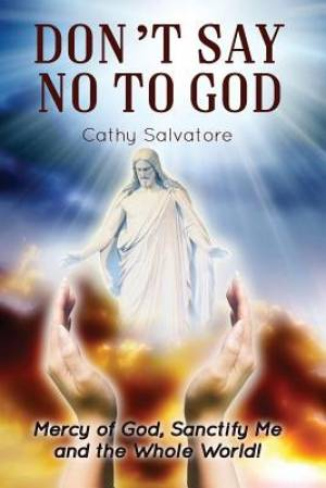 Don't Say No to God