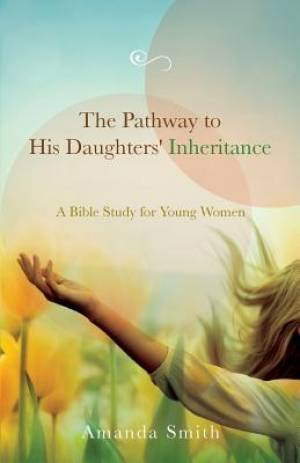 The Pathway to His Daughters' Inheritance