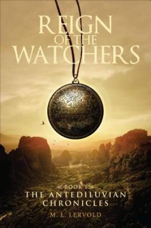Reign of the Watchers, Book 1