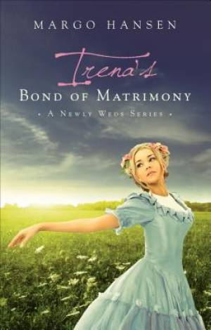Irena's Bond of Matrimony