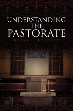 Understanding the Pastorate