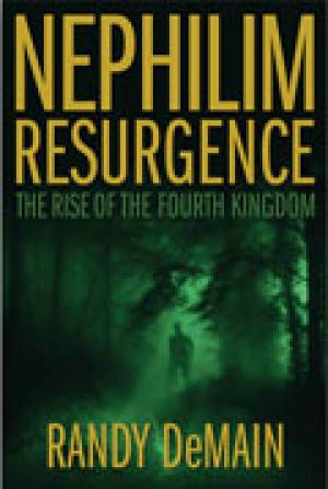 Nephilim Resurgence: The Rise Of The Fourth Kingdom Paperback Book