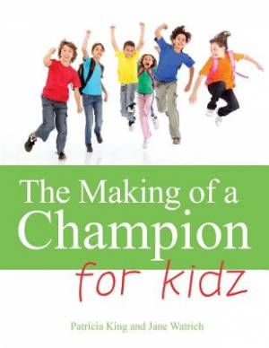 The Making of a Champion Kidz