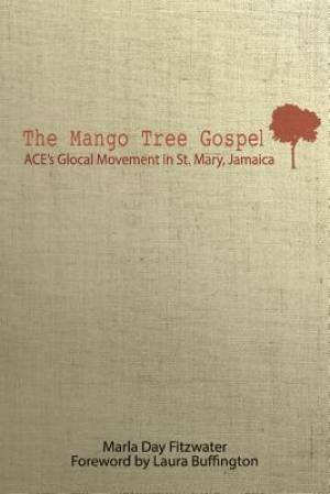 The Mango Tree Gospel