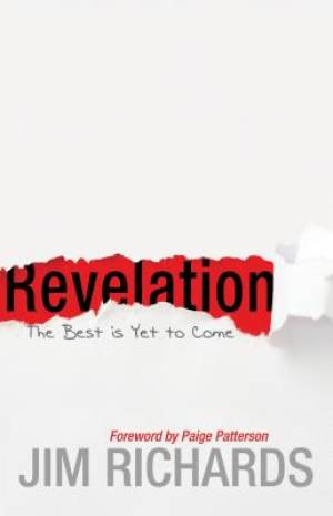 Revelation: The Best Is Yet to Come