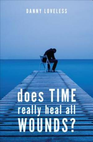 Does Time Really Heal All Wounds?