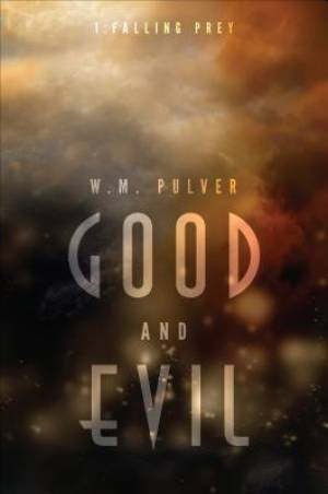 Good and Evil: Part 1