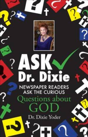 Ask Dr. Dixie
