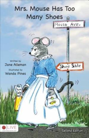 Mrs. Mouse Has Too Many Shoes