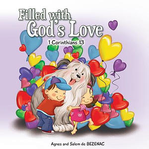 Filled with God's Love: 1 Corinthians 13