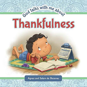 God Talks With Me About Thankfulness: Being thankful despite your circumstances