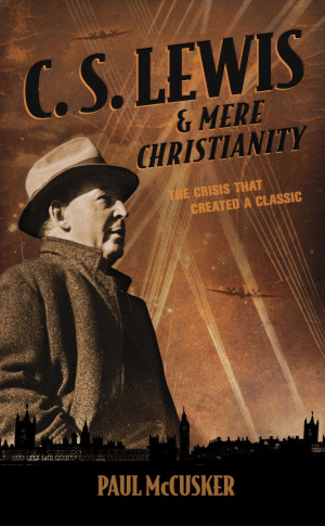 C S Lewis And Mere Christianity Pb