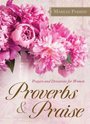 Proverbs & Praise